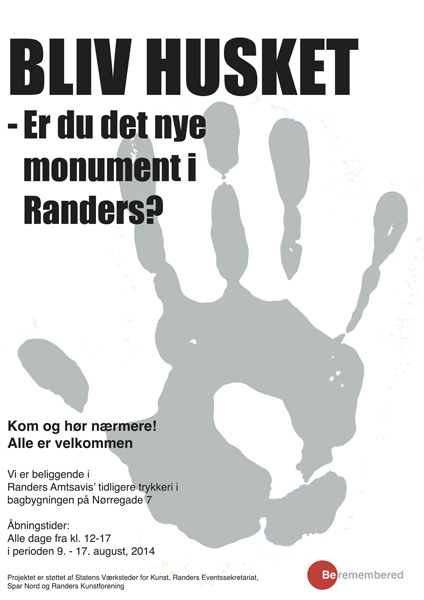 5.Be-Remembered-Monument-Randers-2014.-Plakat-til-byrum1